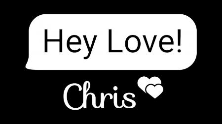Hey Love Chris - Logo Overlay